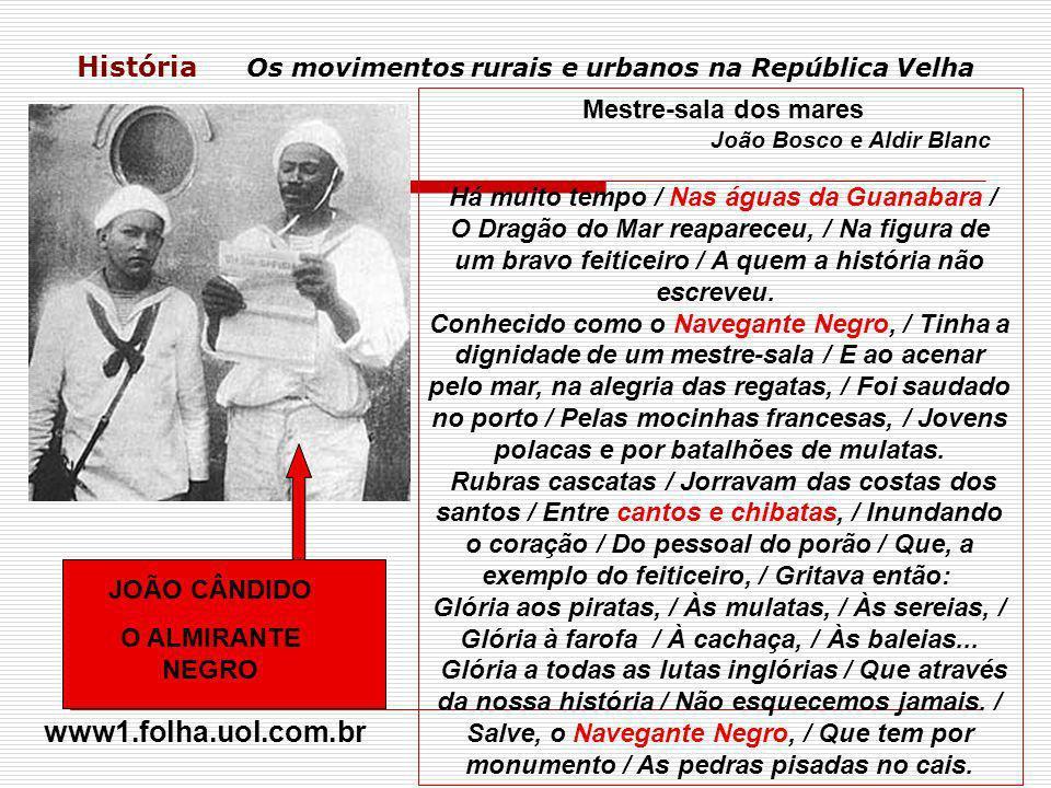 História Os movimentos rurais e urbanos na República Velha