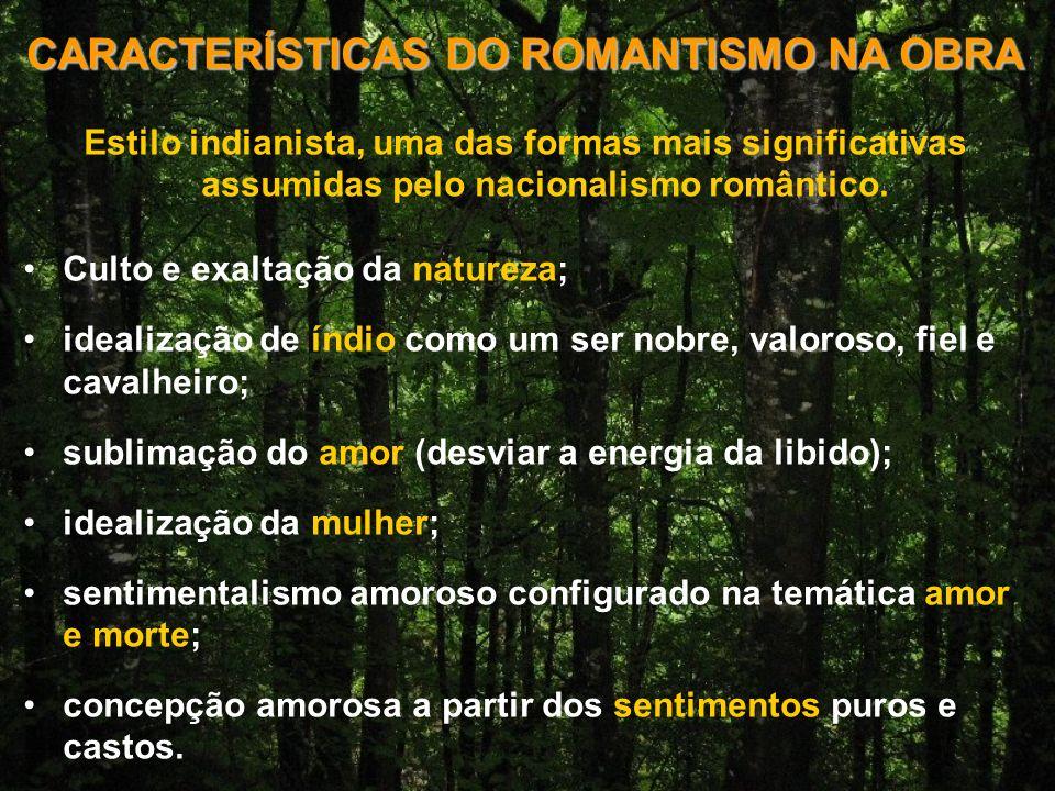 CARACTERÍSTICAS DO ROMANTISMO NA OBRA