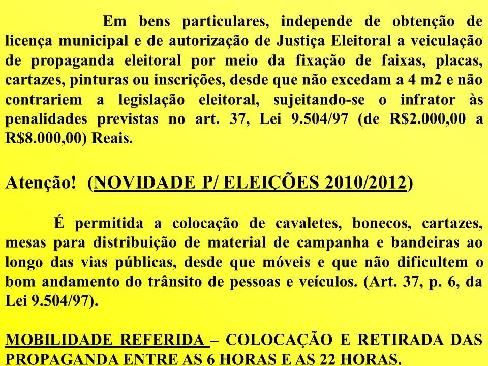 Atenção! (NOVIDADE P/ ELEIÇÕES 2010/2012)