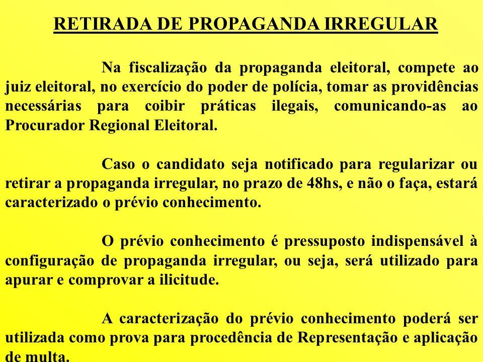 RETIRADA DE PROPAGANDA IRREGULAR