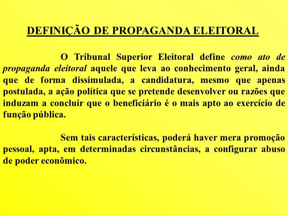 DEFINIÇÃO DE PROPAGANDA ELEITORAL
