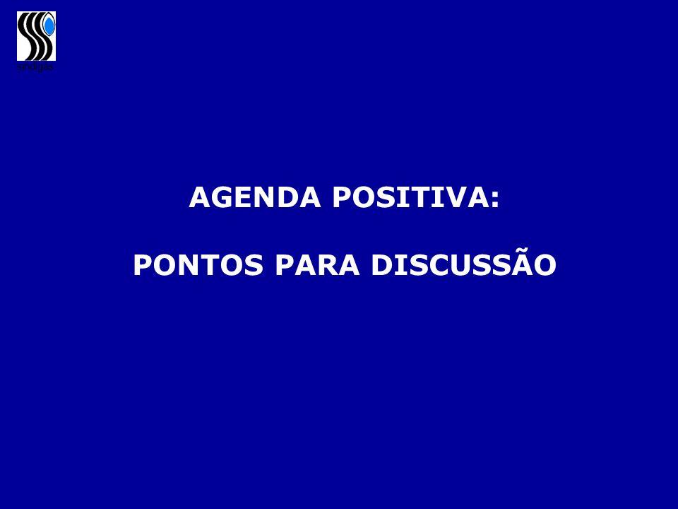 AGENDA POSITIVA: PONTOS PARA DISCUSSÃO