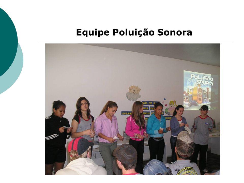 Equipe Poluição Sonora