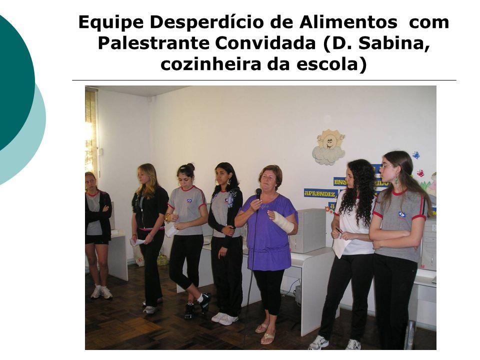 Equipe Desperdício de Alimentos com Palestrante Convidada (D