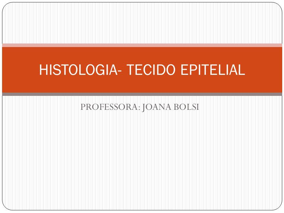 HISTOLOGIA- TECIDO EPITELIAL