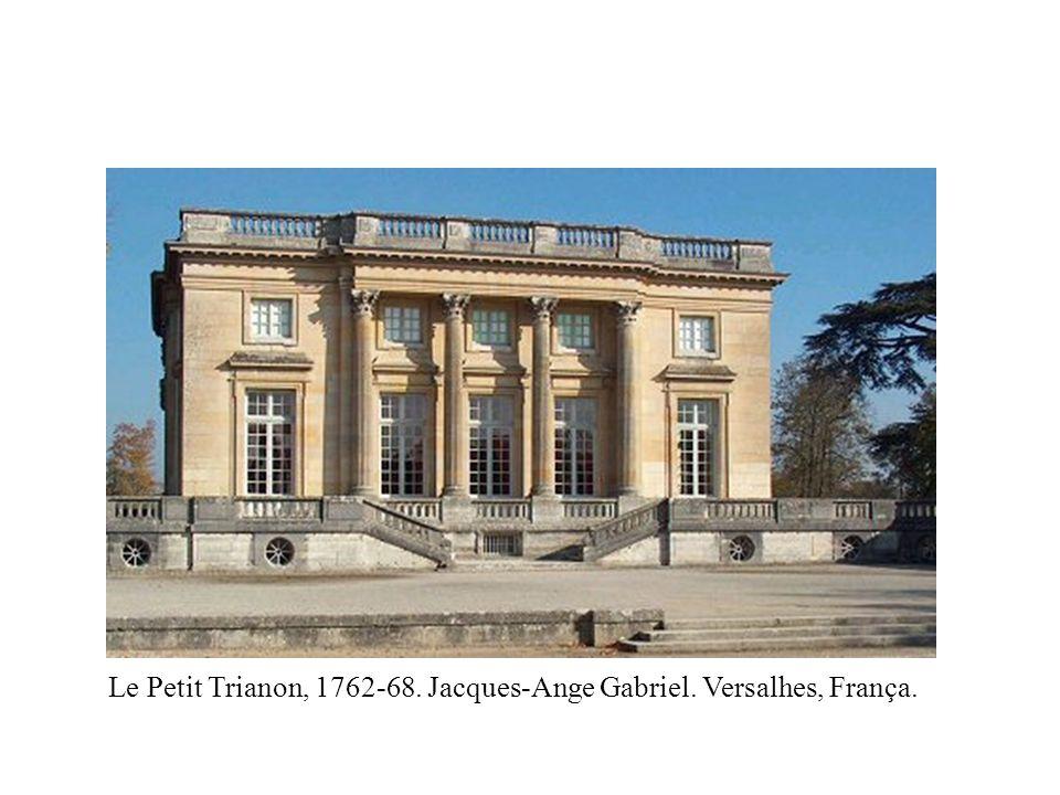 Le Petit Trianon, 1762-68. Jacques-Ange Gabriel. Versalhes, França.