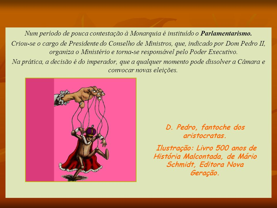 D. Pedro, fantoche dos aristocratas.