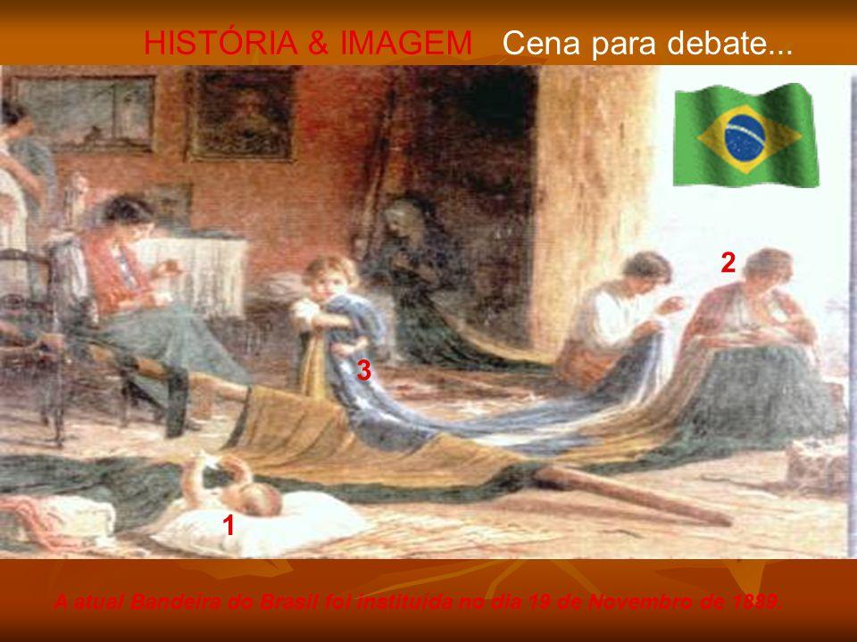 HISTÓRIA & IMAGEM Cena para debate...