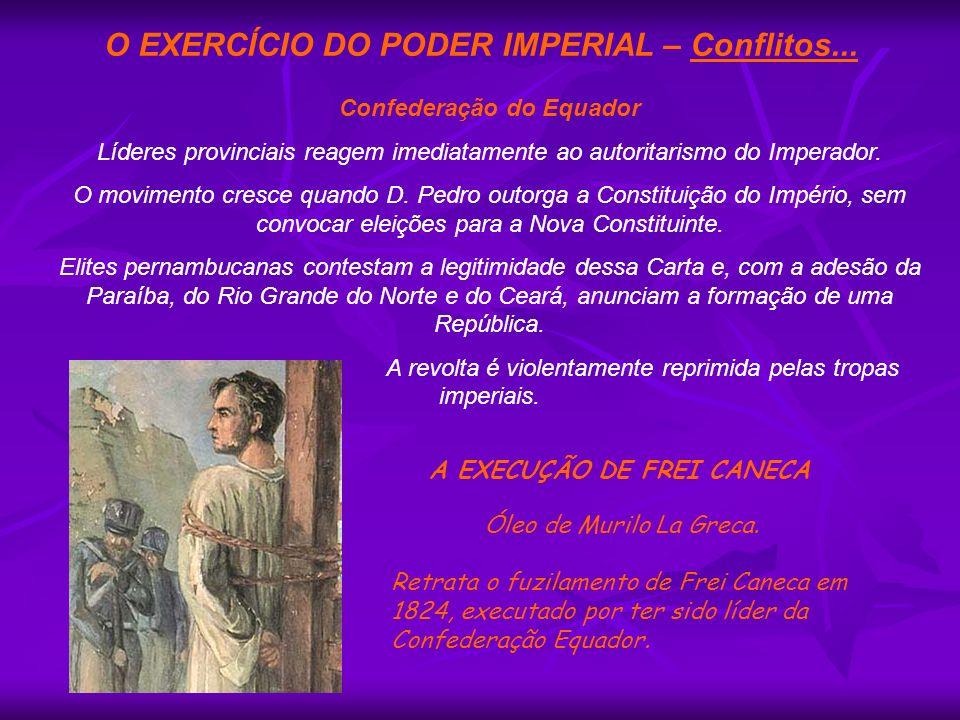 Confederação do Equador A EXECUÇÃO DE FREI CANECA