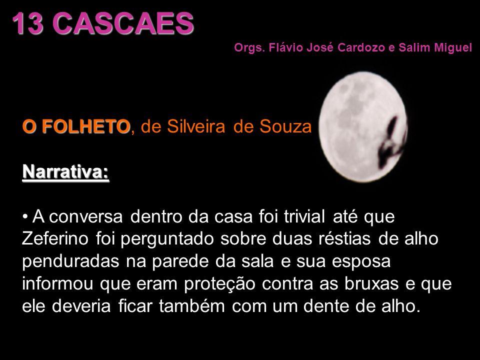 13 CASCAES O FOLHETO, de Silveira de Souza Narrativa: