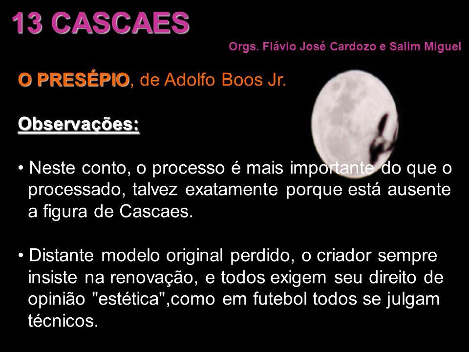 13 CASCAES O PRESÉPIO, de Adolfo Boos Jr. Observações: