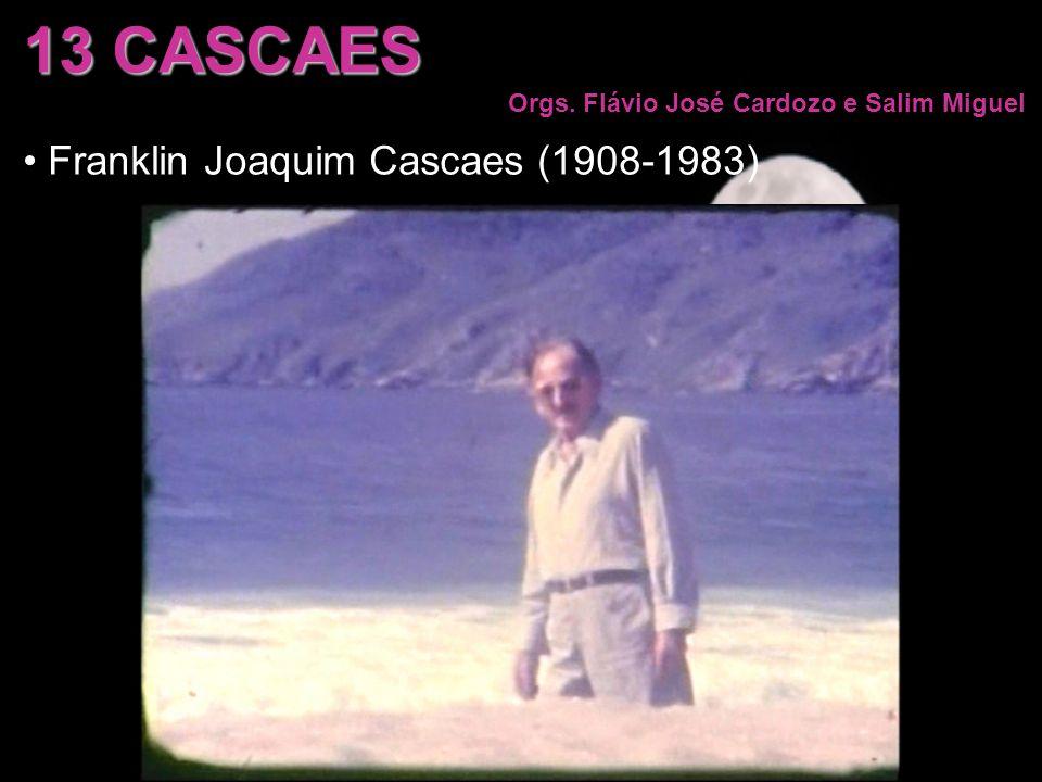 13 CASCAES Franklin Joaquim Cascaes (1908-1983)