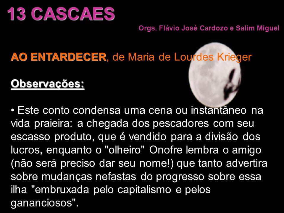 13 CASCAES AO ENTARDECER, de Maria de Lourdes Krieger Observações: