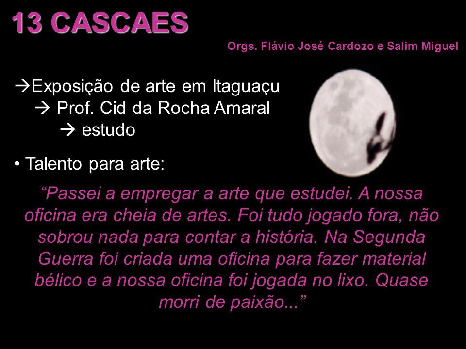13 CASCAES Exposição de arte em Itaguaçu  Prof. Cid da Rocha Amaral