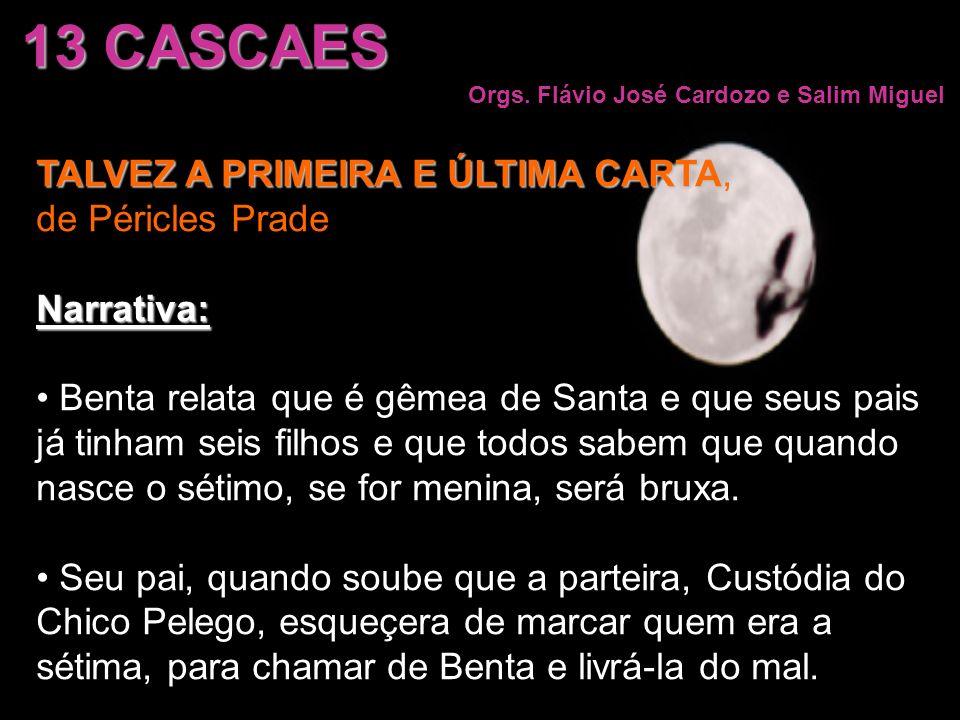 13 CASCAES TALVEZ A PRIMEIRA E ÚLTIMA CARTA, de Péricles Prade