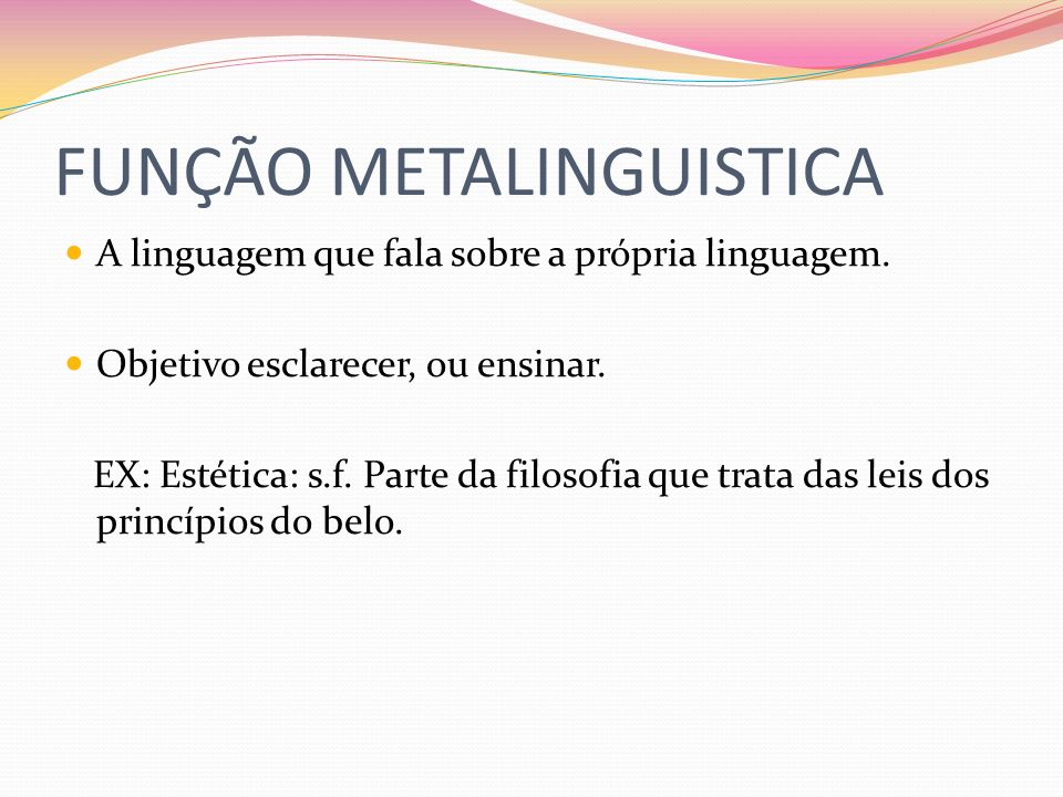 FUNÇÃO METALINGUISTICA
