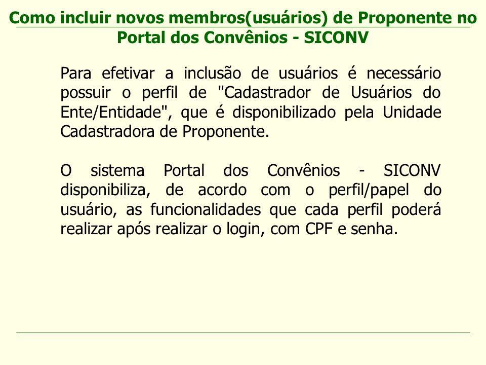 Como incluir novos membros(usuários) de Proponente no Portal dos Convênios - SICONV