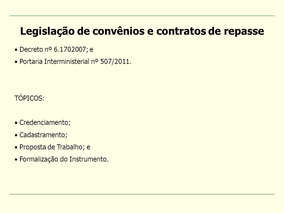 Legislação de convênios e contratos de repasse