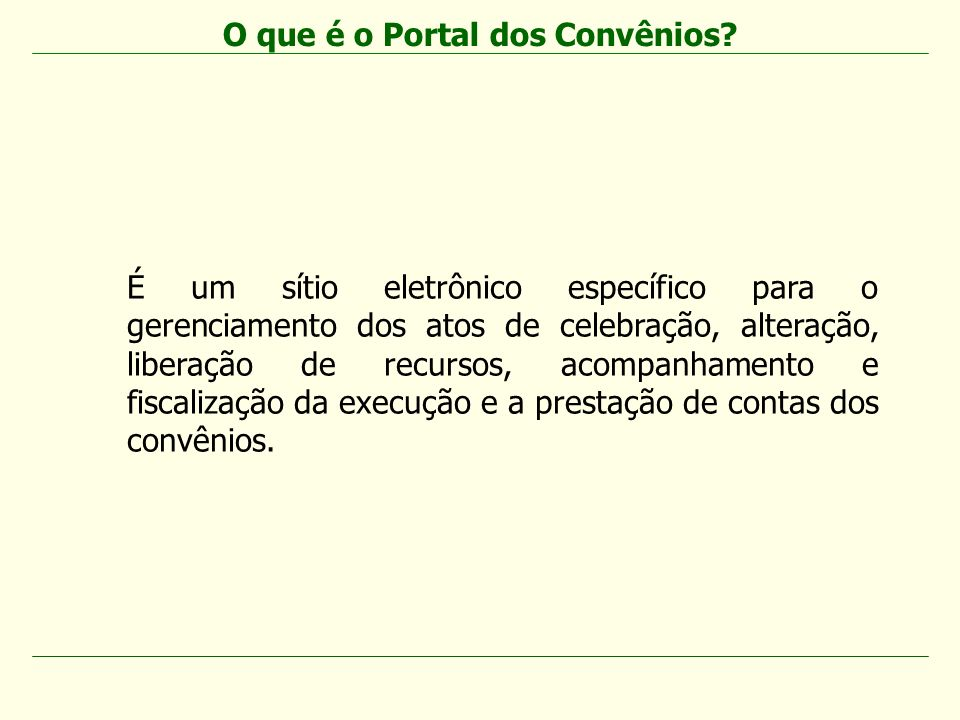 O que é o Portal dos Convênios