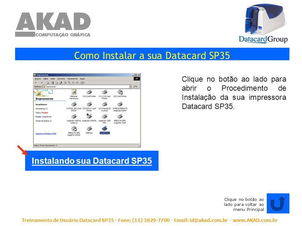 Instalando sua Datacard SP35