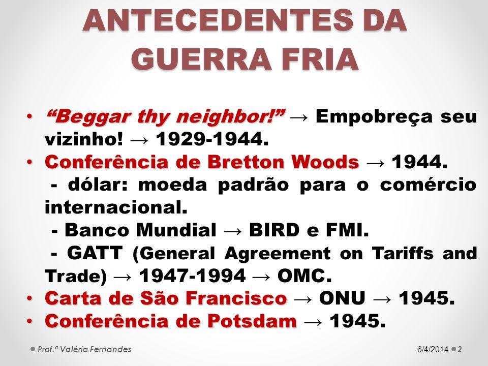 ANTECEDENTES DA GUERRA FRIA