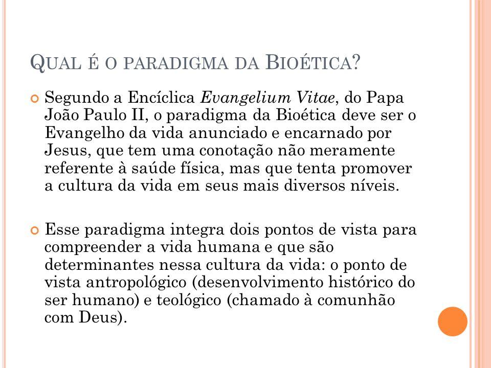 Qual é o paradigma da Bioética