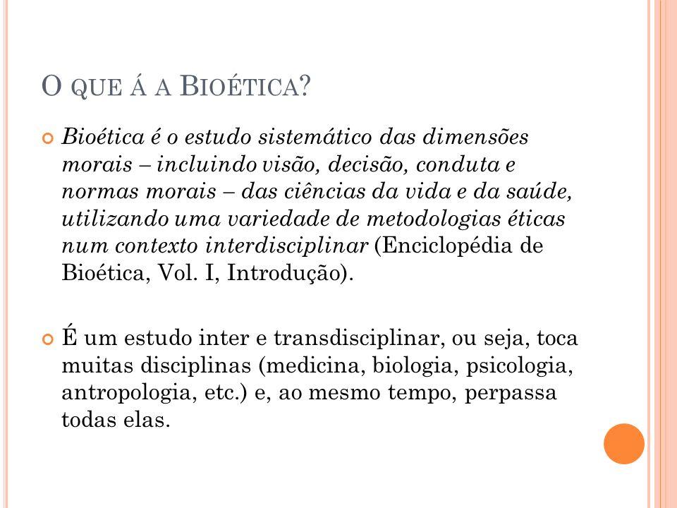 O que á a Bioética