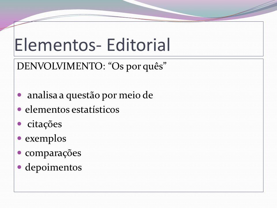 Elementos- Editorial DENVOLVIMENTO: Os por quês
