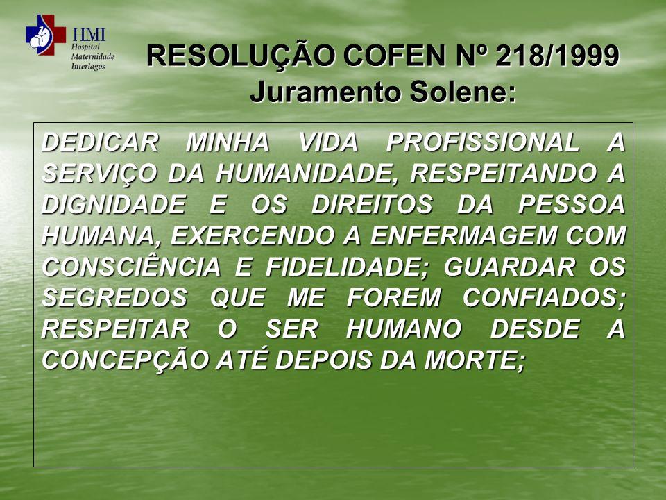 RESOLUÇÃO COFEN Nº 218/1999 Juramento Solene: