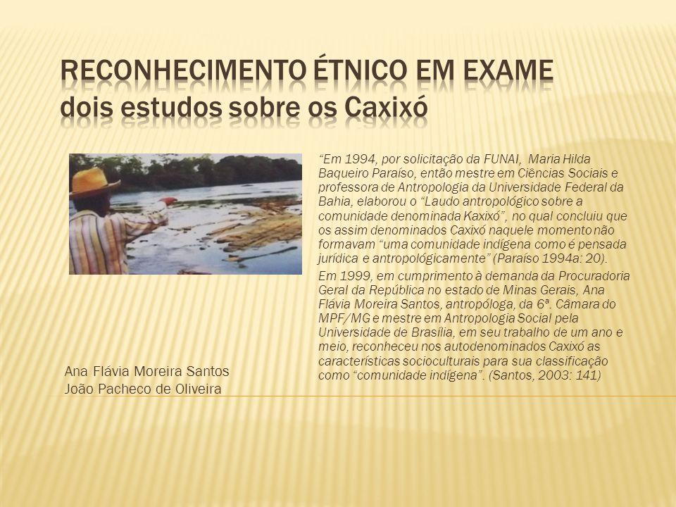 Reconhecimento étnico em exame dois estudos sobre os Caxixó