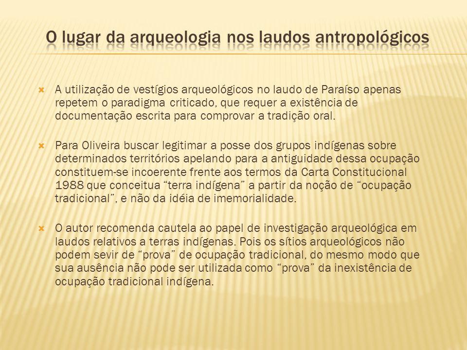 O lugar da arqueologia nos laudos antropológicos
