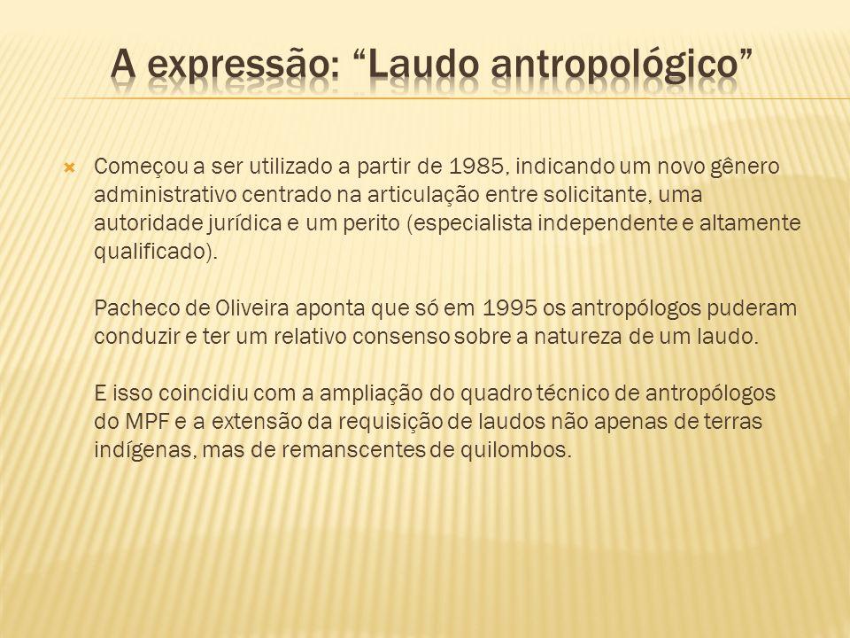 A expressão: Laudo antropológico