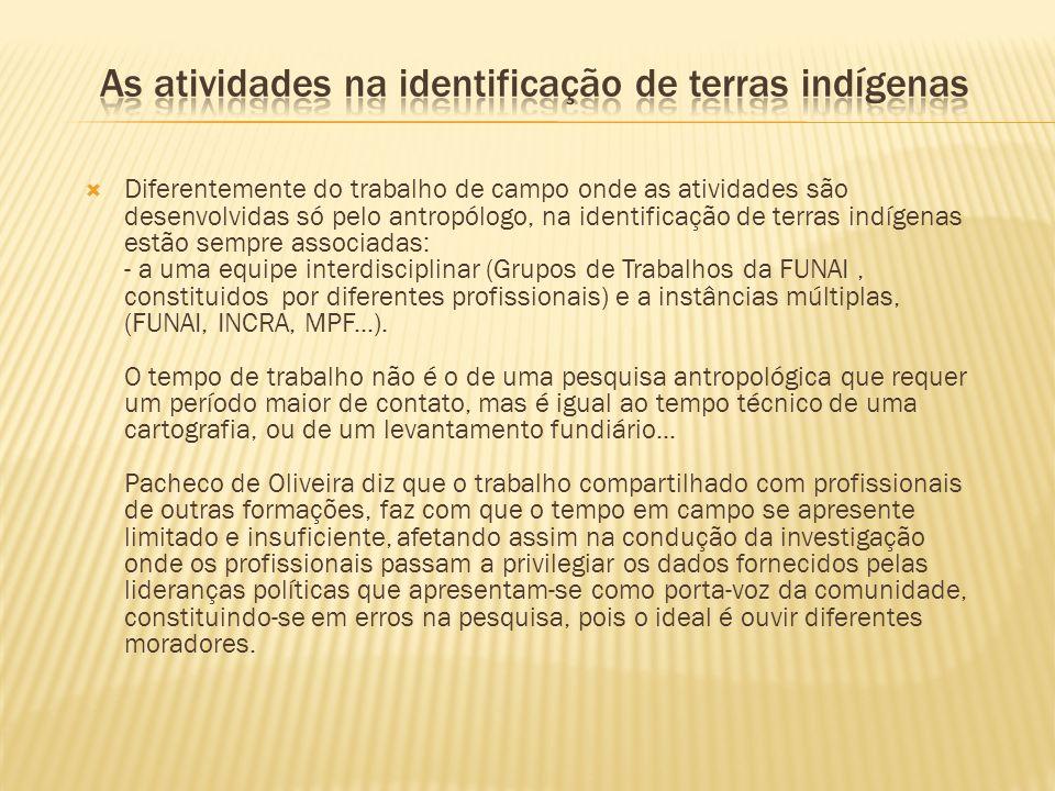 As atividades na identificação de terras indígenas