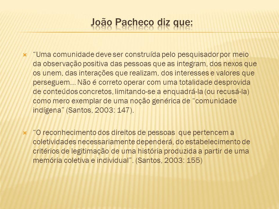 João Pacheco diz que: