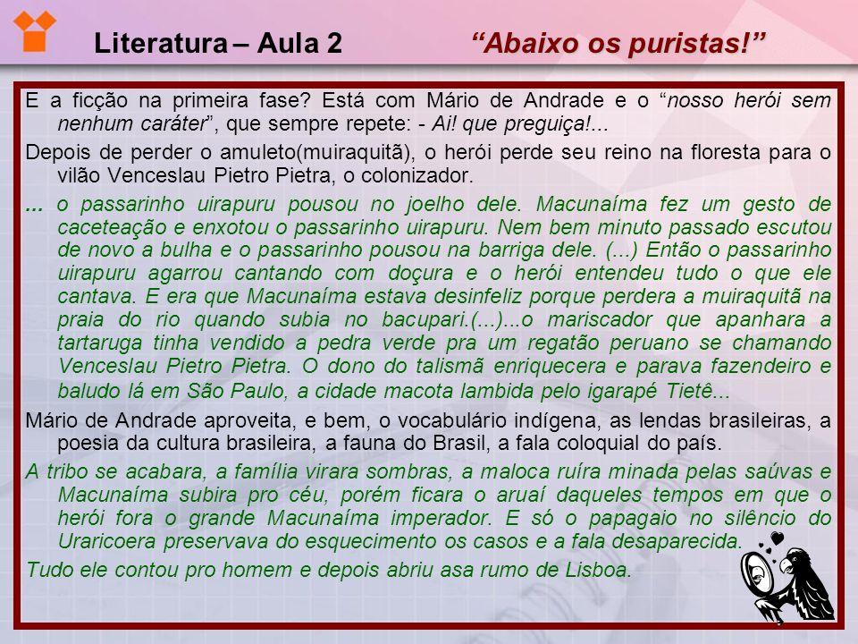 Literatura – Aula 2 Abaixo os puristas!
