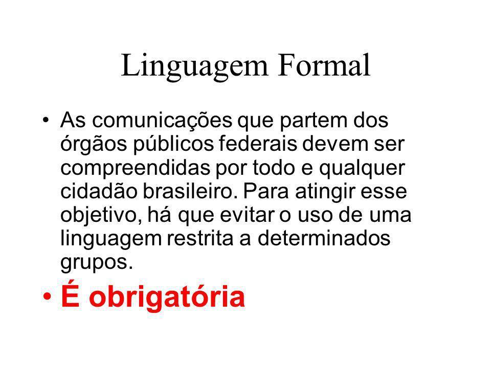 Linguagem Formal É obrigatória