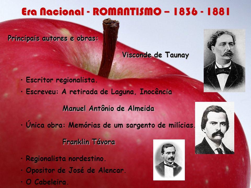 Era Nacional - ROMANTISMO – 1836 - 1881