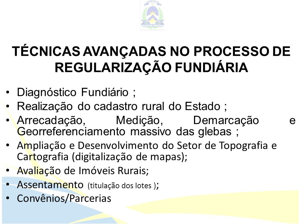 TÉCNICAS AVANÇADAS NO PROCESSO DE REGULARIZAÇÃO FUNDIÁRIA