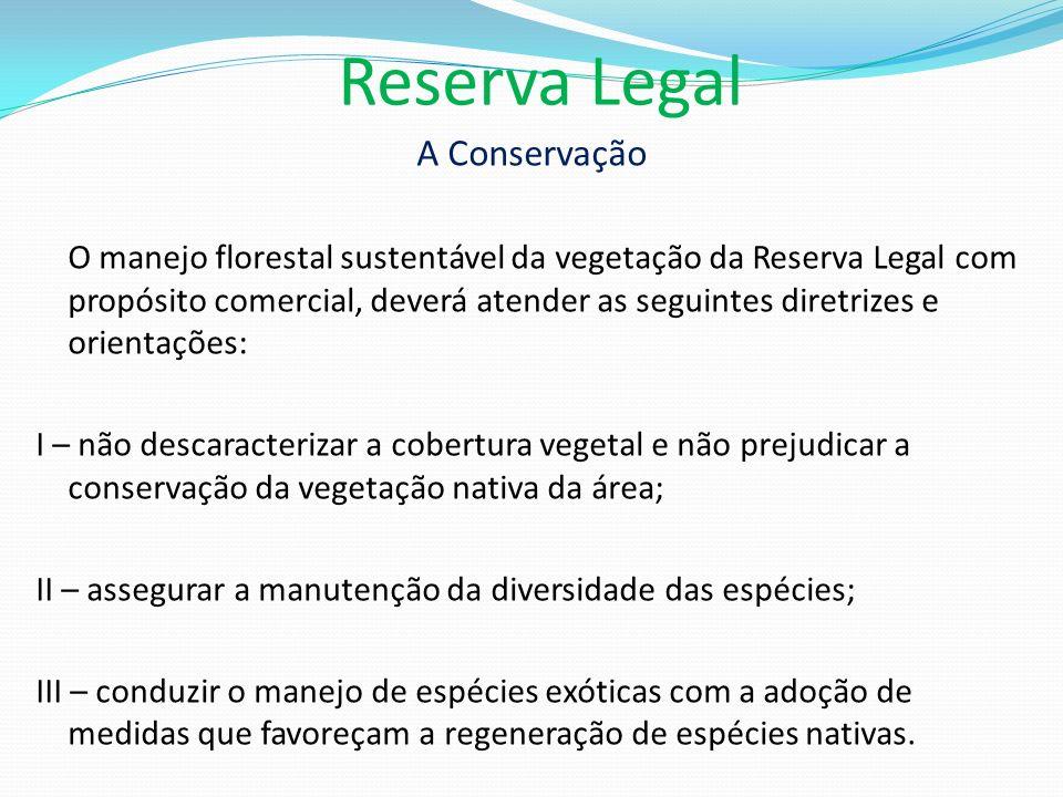 Reserva Legal A Conservação