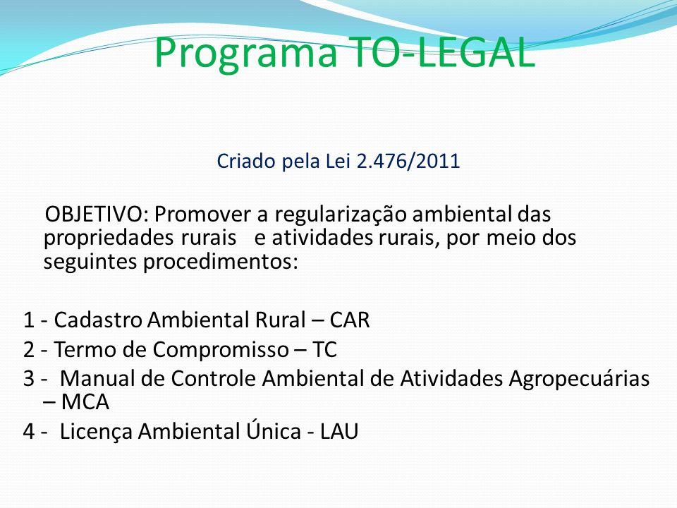 Programa TO-LEGAL Criado pela Lei 2.476/2011.