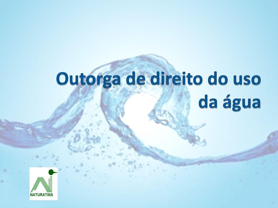 Outorga de direito do uso da água