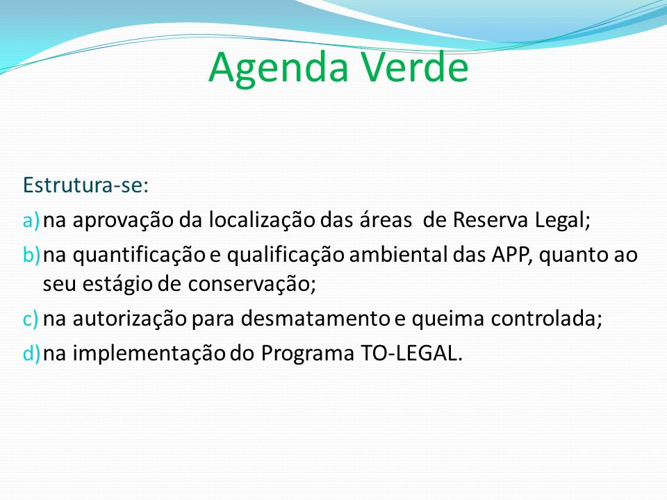 Agenda Verde Estrutura-se:
