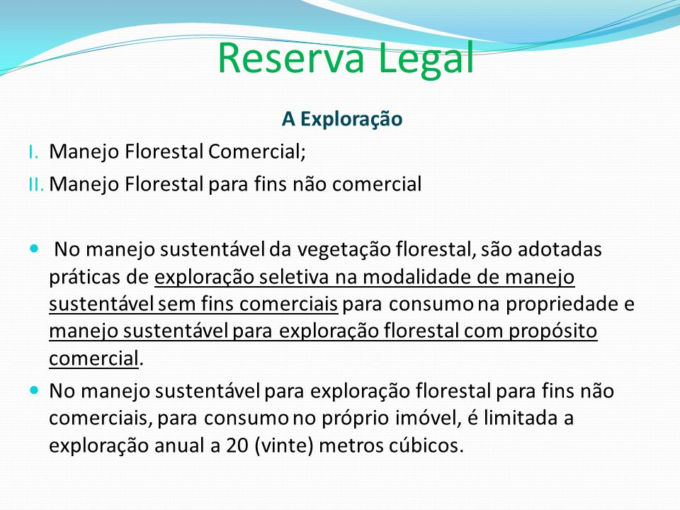 Reserva Legal A Exploração Manejo Florestal Comercial;