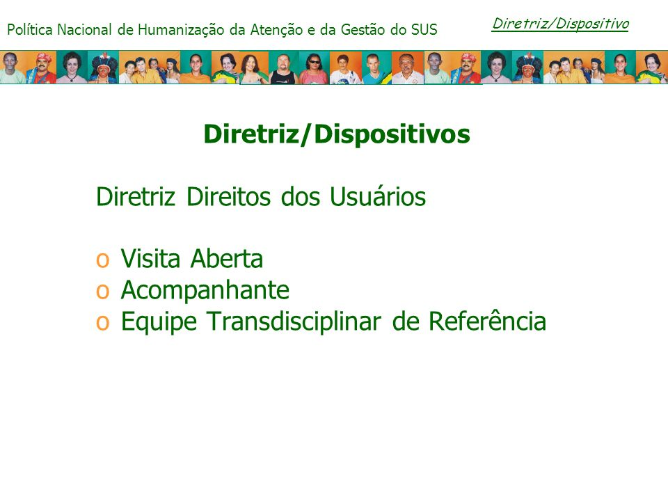Diretriz/Dispositivos