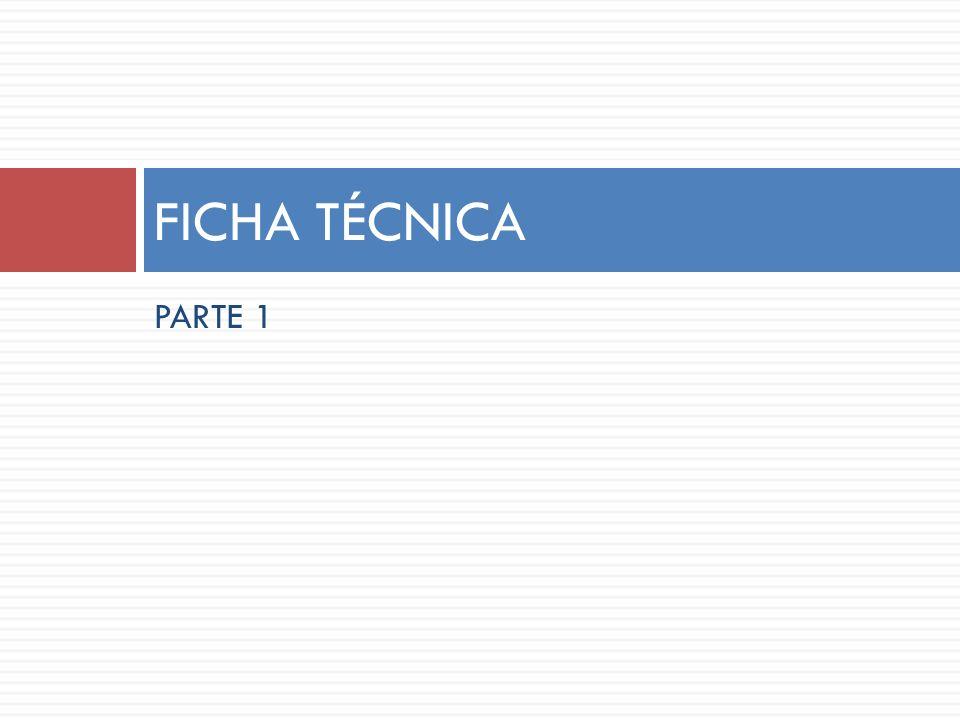 FICHA TÉCNICA PARTE 1
