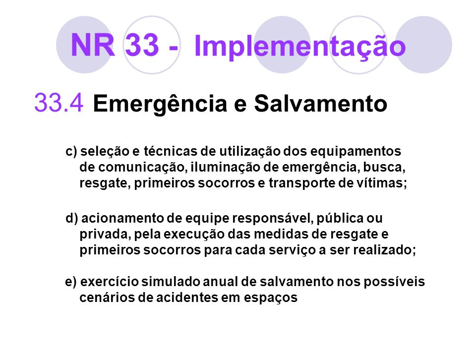 NR 33 - Implementação 33.4 Emergência e Salvamento