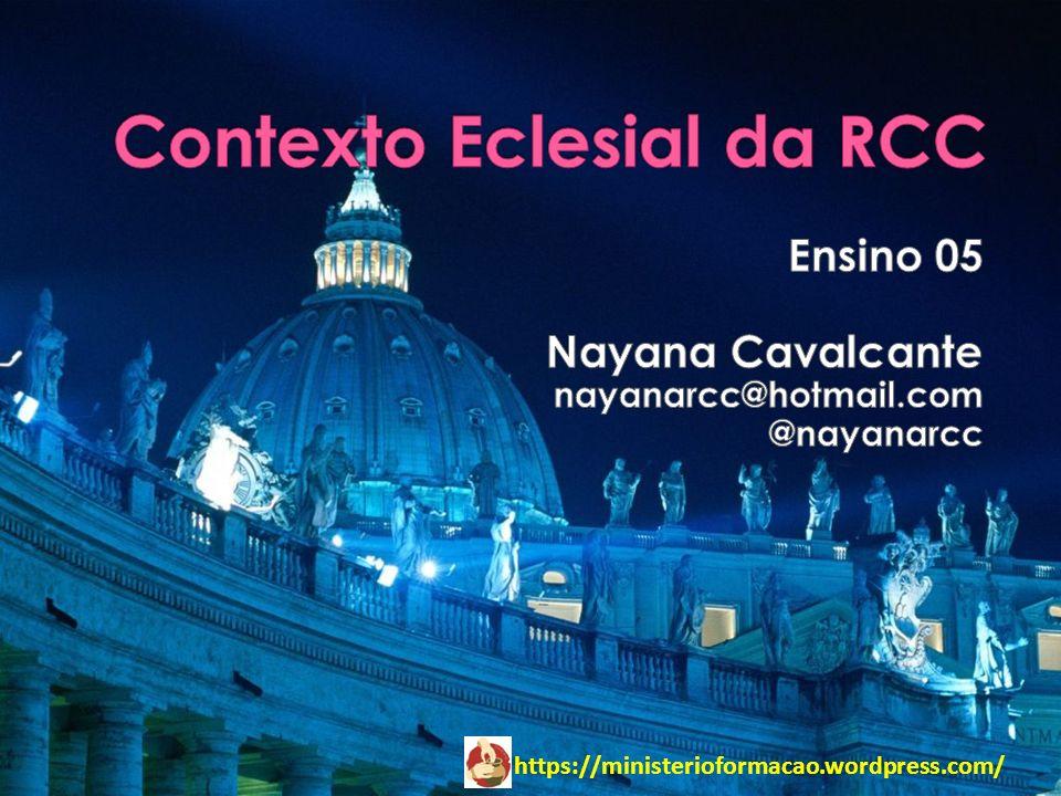 Contexto Eclesial da RCC
