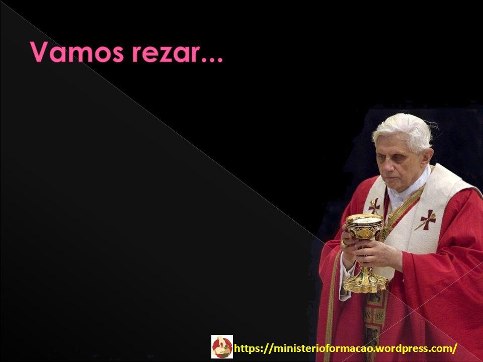 Vamos rezar...