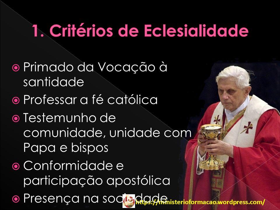 1. Critérios de Eclesialidade
