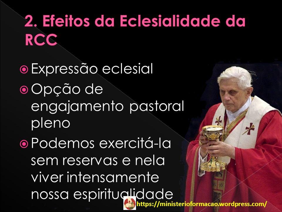 2. Efeitos da Eclesialidade da RCC